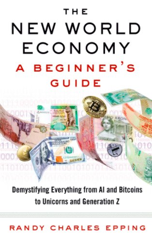 The New World Economy: A Beginner's Guide